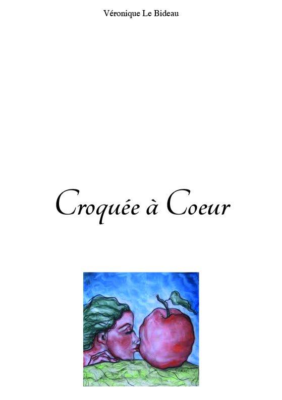 Croquée à coeur couverture par Véronique Le Bideau à Montpellier
